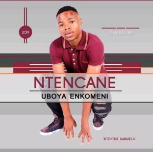 Ntencane - Nhloboni Yothando